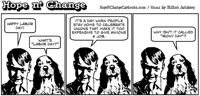 stilton's place, stilton, political, humor, conservative, cartoons, jokes, hope n' change, labor day