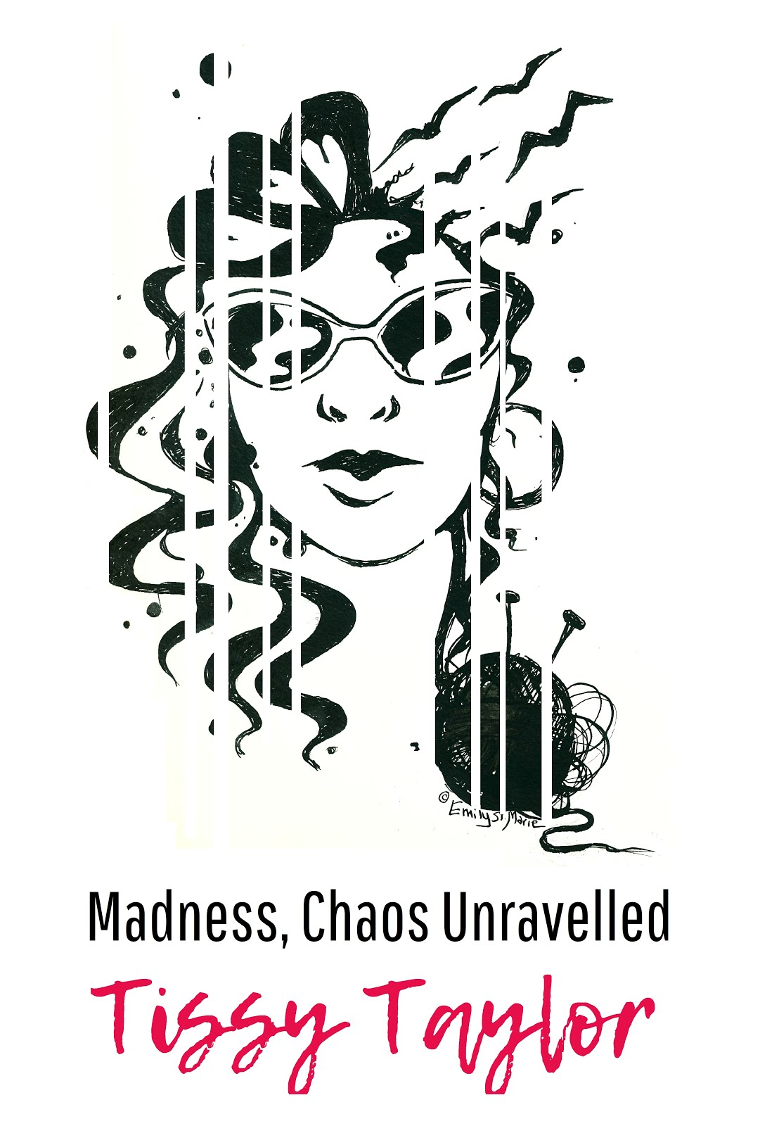 """Madness, Chaos Unravelled"""