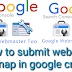 How to submit website sitemap in google crawl?