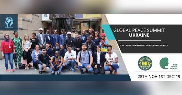 Global Peace Summit Ukraine 2019 (Funds Available) [Full Scholarship]