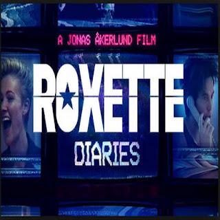Roxette Diaries, Film Roxette Diaries, Sinopsis Roxette Diaries, Dwonload Poster Roxette Diaries 2016