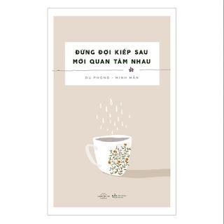 Đừng Đợi Kiếp Sau Mới Quan Tâm Nhau ebook PDF-EPUB-AWZ3-PRC-MOBI