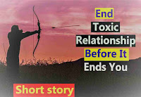 End toxic relationships before it ends you (story)