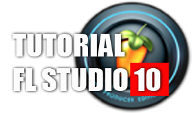 Tutorial FL Studio 10