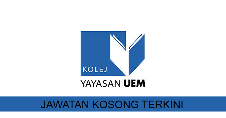 Kekosongan terkini di Kolej Yayasan UEM