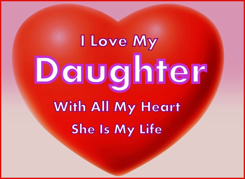 Daveswordsofwisdomcom I Love My Daughter With All My Heart