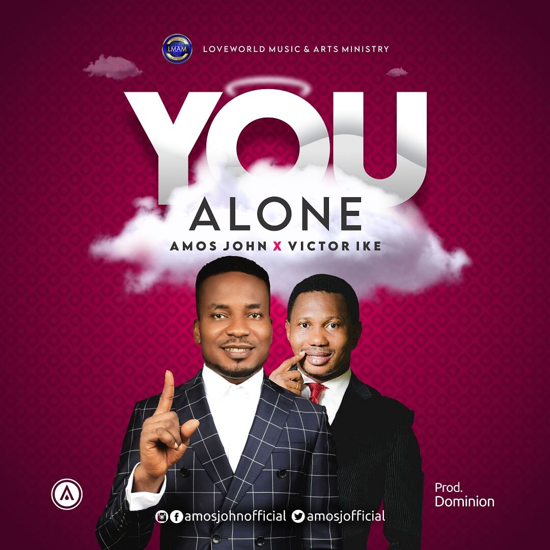 Amos John - You Alone Mp3 Download