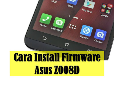 Firmware Android Asus Z008D