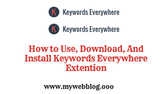 How to Use, Download, And Install Keywords Everywhere Extention