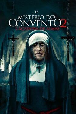 O Mistério do Convento 2: Caçadora de Almas Torrent Thumb