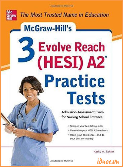 McGraw-Hill's 3 Evolve Reach (HESI) A2 Practice Tests By Kathy Zahler