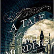 Neo-Victorian Voices: A Tale of Two Murders, Heather Redmond (2018)