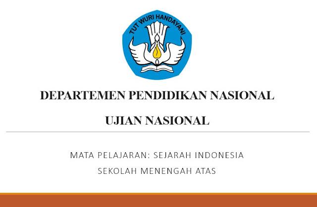 Soal USBN Sejarah Indonesia Tahun 2018 Beserta Pembahasan
