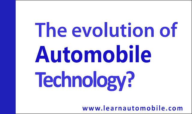 The evolution of automobile technology