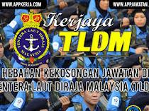 Jawatan Kosong Terkini Tentera Laut Diraja Malaysia (TLDM)