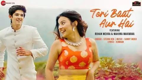 Teri Baat Aur Hai Lyrics - Stebin Ben   Mahima Makwana
