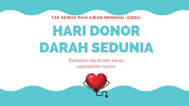 Sejarah Peringatan Hari Donor Darah Sedunia 14 Juni