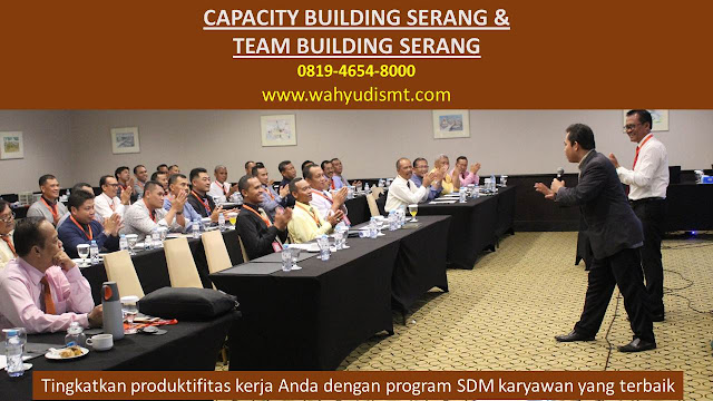 CAPACITY BUILDING SERANG & TEAM BUILDING SERANG, modul pelatihan mengenai CAPACITY BUILDING SERANG & TEAM BUILDING SERANG, tujuan CAPACITY BUILDING SERANG & TEAM BUILDING SERANG, judul CAPACITY BUILDING SERANG & TEAM BUILDING SERANG, judul training untuk karyawan SERANG, training motivasi mahasiswa SERANG, silabus training, modul pelatihan motivasi kerja pdf SERANG, motivasi kinerja karyawan SERANG, judul motivasi terbaik SERANG, contoh tema seminar motivasi SERANG, tema training motivasi pelajar SERANG, tema training motivasi mahasiswa SERANG, materi training motivasi untuk siswa ppt SERANG, contoh judul pelatihan, tema seminar motivasi untuk mahasiswa SERANG, materi motivasi sukses SERANG, silabus training SERANG, motivasi kinerja karyawan SERANG, bahan motivasi karyawan SERANG, motivasi kinerja karyawan SERANG, motivasi kerja karyawan SERANG, cara memberi motivasi karyawan dalam bisnis internasional SERANG, cara dan upaya meningkatkan motivasi kerja karyawan SERANG, judul SERANG, training motivasi SERANG, kelas motivasi SERANG