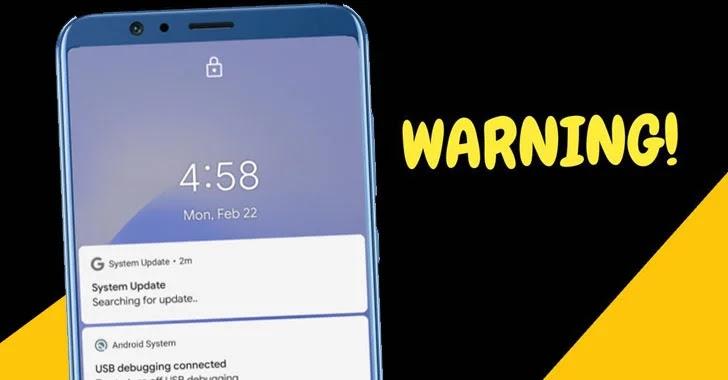 Cảnh báo! Bản cập nhật hệ thống Android đó có thể chứa một phần mềm gián điệp mạnh mẽ