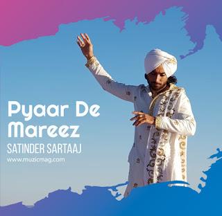 Pyar De Mareez Satinder Sartaaj