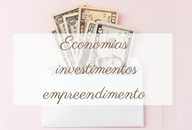 economia investimento empreendimento