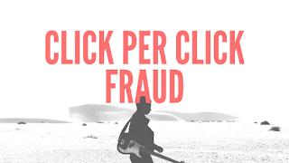 Click per click fraud
