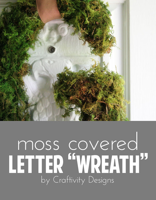 Moss Covered Letter Wreath for the Front Door by Craftivity Designs