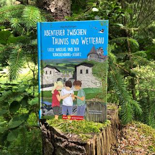 Abenteuer zwischen Taunus und Wetterau: Lilly, Nikolas und der Krachenburg-Schatz