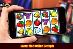 Games Slots Online Bertopik