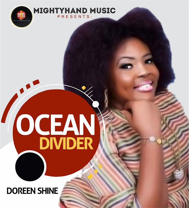 [Gospel music] Doreen Shine – Ocean Divider