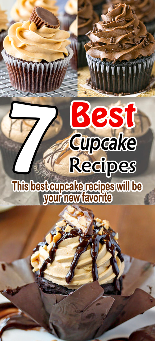 7 Best Cupcake Recipes | This cupcake is very  Moist and fluffy cupcakes perfect for parties or celebrations #cupcakerecipes
