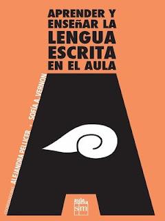 Aprender Y Enseñar La Lengua Escrita En El Aula