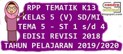 halo para pencari edukasi selamat berkunjung kembali di blog yang sangat sederhana ini RPP K13 Kelas 5 Tema 5 TP 2019/2020