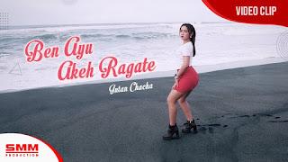 Intan Chacha - Ben Ayu Akeh Ragate