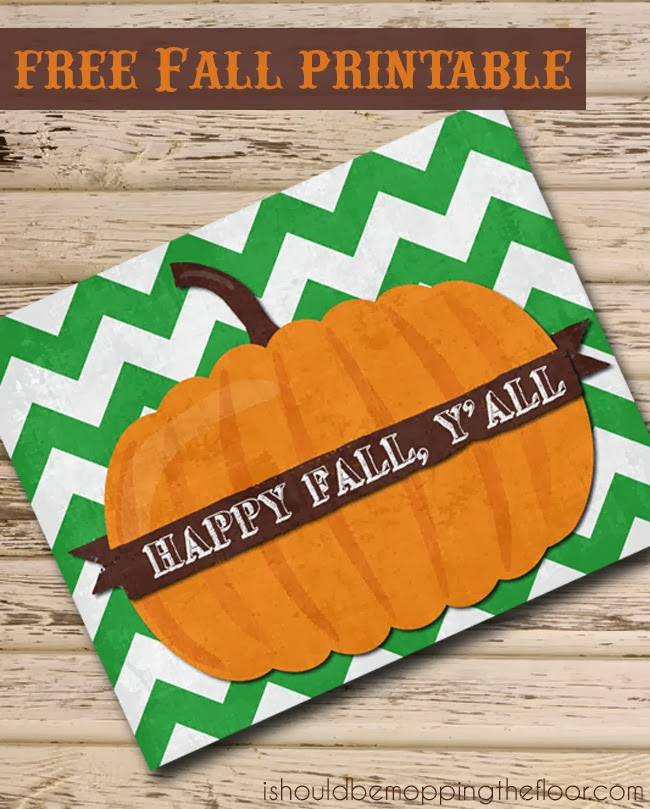 It's Fall Y'All  Free Fall Printable from Kristi {I Should Be Mopping The Floor} contributor at Reasons To Skip The Housework
