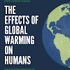 The Effects of Global Warming on Humans