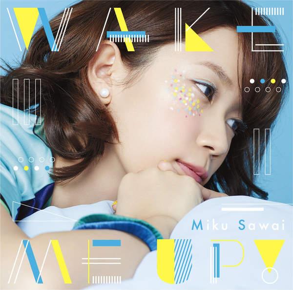 [Single] 沢井美空 – WAKE ME UP! (2016.03.02/MP3/RAR)