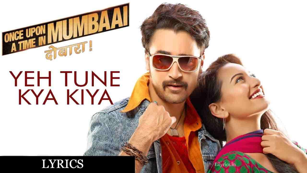 Ye Tune Kya Kiya Lyrics in Hindi