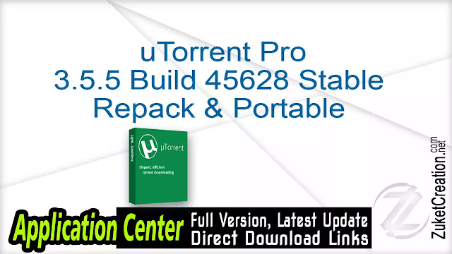 uTorrent Pro 3.5.5 Build 45628 Stable Repack & Portable