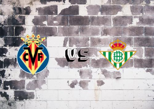 Villarreal vs Real Betis  Resumen