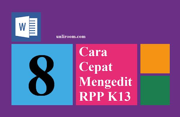 8+ Cara Cepat Mengedit File RPP K13 | 100% DIJAMIN