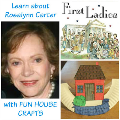 First Ladies Book: Rosalynn Carter Activities House Craft