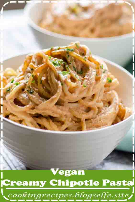 4.9 ★★★★★ | This vegan creamy chipotle pasta is super easy to make and absolutely delicious! #recipes #easy #dinner #pasta #noodles
