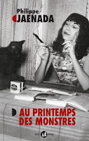 Philippe Jaenada Au printemps des monstres Mialet & Barrault