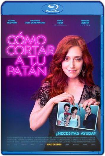 Cómo cortar a tu patán (2017) HD 1080p y 720p Latino