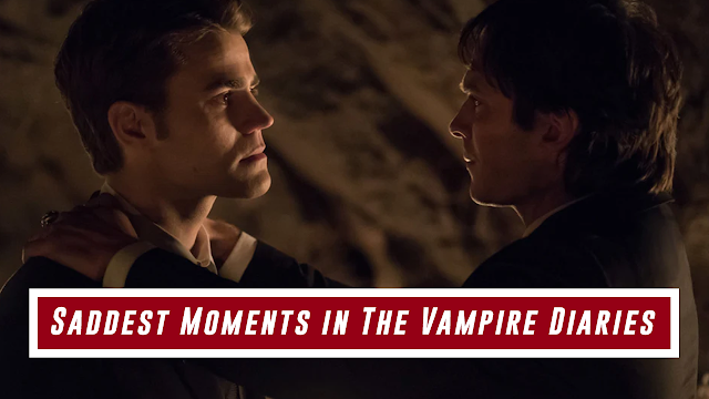 Saddest Moments in The Vampire Diaries