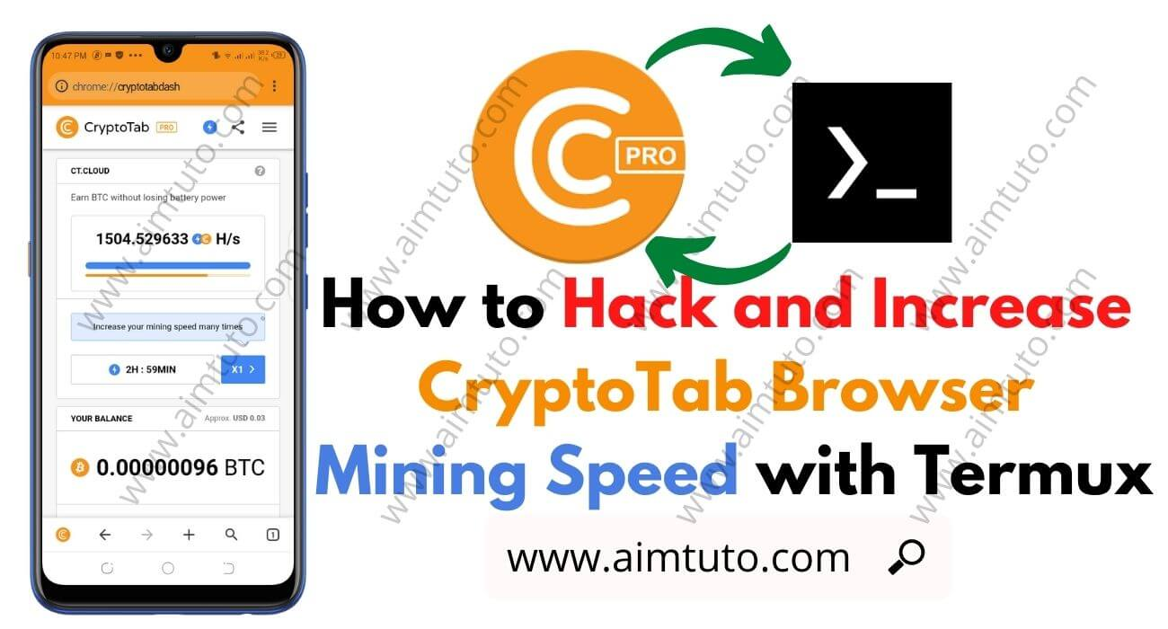 How to Hack and Increase CryptoTab Browser Mining Speed with Termux