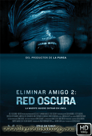 Eliminar Amigo 2 [1080p] [Latino-Ingles] [MEGA]