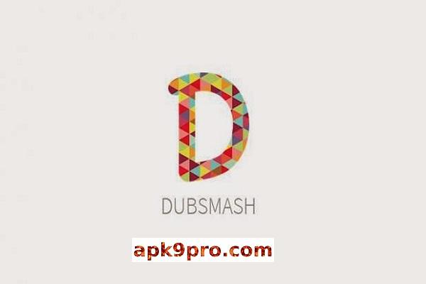 Dubsmash v5.6.1 Apk + Mod (File size 15 MB) for android