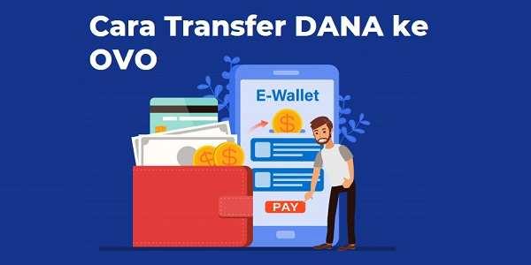 Cara Transfer Dana ke OVO (Paling Simple & Mudah!)